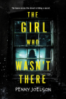 The Girl Who Wasn't There Cover Image