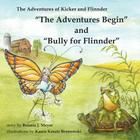 The Adventures Begin and Bully for Flinnder Cover Image