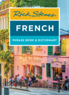 Rick Steves French Phrase Book & Dictionary (Rick Steves Travel Guide) Cover Image