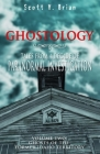 Ghostology: Ghosts of the Former Idaho Territory: Tales from a Decade of Paranormal Investigation Cover Image