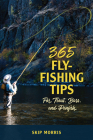 365 Fly-Fishing Tips for Trout, Bass, and Panfish Cover Image