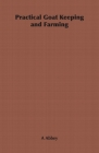 Practical Goat Keeping and Farming Cover Image