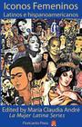 Latina Icons: Iconos Femeninos Latinos E Hispanoamericanos (La Mujer Latina) Cover Image