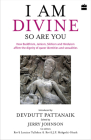 I Am Divine. So Are You: How Buddhism, Jainism, Sikhism and Hinduism Affirm the Dignity of Queer Identities and Sexualities Cover Image
