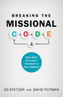 Breaking the Missional Code: Your Church Can Become a Missionary in Your Community Cover Image