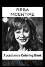 Acceptance Coloring Book: Awesome Reba Mcentire inspired coloring book for aspiring artists and teens. Both Fun and Educational. Cover Image
