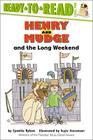Henry and Mudge and the Long Weekend: Ready-to-Read Level 2 (Henry & Mudge) Cover Image