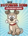 My Favorite Dogs: Coloring Book Cover Image