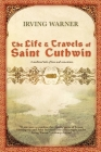 The Life & Travels of Saint Cuthwin Cover Image