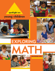 Spotlight on Young Children: Exploring Math Cover Image