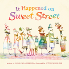It Happened on Sweet Street Cover Image
