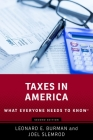 Taxes in America: What Everyone Needs to Knowr Cover Image