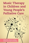 Music Therapy in Children and Young People's Palliative Care Cover Image