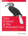 Data Science at the Command Line: Facing the Future with Time-Tested Tools Cover Image