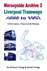 Merseyside Archive 2 Liverpool Tramways 1898 to 1957 Cover Image