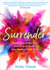 Surrender: Break Free of the Past, Realize Your Power, Live Beyond Your Story Cover Image
