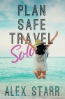Plan Safe Travel Solo Cover Image