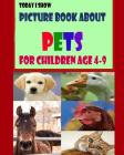 Today I Show: Picture Book About Pets for Children Age 4-9 Cover Image