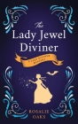 The Lady Jewel Diviner: Book 1 in the Lady Diviner series Cover Image