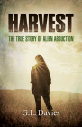 Harvest: The True Story of Alien Abduction Cover Image