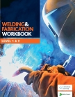 Welding and Fabrication Workbook Cover Image