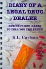 Diary of a Legal Drug Dealer Cover Image