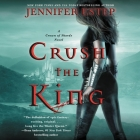 Crush the King Lib/E: A Crown of Shards Novel Cover Image