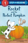 Rocket and the Perfect Pumpkin (Step into Reading) Cover Image