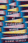 In Pursuit of Disobedient Women: A Memoir of Love, Rebellion, and Family, Far Away Cover Image