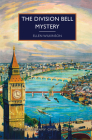 The Division Bell Mystery (British Library Crime Classics) Cover Image