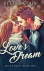 Love's Dream: Large Print Hardcover Edition Cover Image