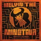 Melvin the Minotaur Cover Image