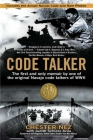 Code Talker: The First and Only Memoir By One of the Original Navajo Code Talkers of WWII Cover Image