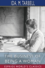 The Business of Being a Woman (Esprios Classics) Cover Image