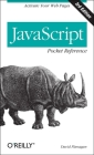JavaScript Pocket Reference: Activate Your Web Pages (Pocket Reference (O'Reilly)) Cover Image