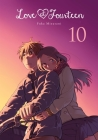 Love at Fourteen, Vol. 10 Cover Image
