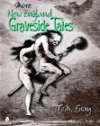 More New England Graveside Tales (New England's Graveside Tales #2) Cover Image