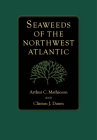 Seaweeds of the Northwest Atlantic Cover Image