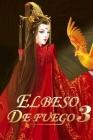 El Beso de Fuego 3: Anhelo profundo Cover Image