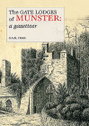 The Gate Lodges of Munster: A Gazetteer Cover Image