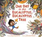 One Day in the Eucalyptus, Eucalyptus Tree Cover Image