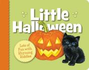 Little Halloween: Lots of Fun with Rhyming Riddles (Little (Sleeping Bear Press)) Cover Image