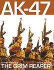 AK-47: The Grim Reaper Cover Image
