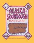 Alaska Sourdough Cover Image