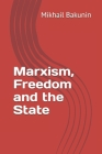 Marxism, Freedom and the State Cover Image