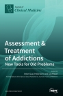 Assessment & Treatment of Addictions: New Tools for Old Problems Cover Image