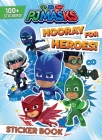 PJ Masks: Hooray for Heroes! Sticker Book (Sticker Books) Cover Image