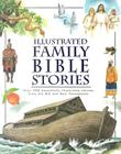 Illustrated Family Bible Stories Cover Image