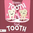 Happy Tooth & Sad Tooth Cover Image