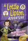 The Catacombs of Chaos: A Lottie Lipton Adventure (Adventures of Lottie Lipton) Cover Image